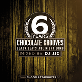 CHOCOLATE GROOVES - 6 Years Anniversary Mix