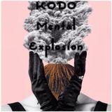 KoDO – Mental Explosion Dj set