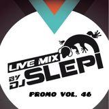 Live mix by DJ Slepi promo vol.46