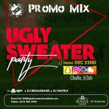 Ugly Sweater Party-Promo Mix //DJ Challo_fr3sh