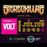 StereoKillaz - Live @ VOLT Festival 2014.07.05