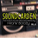 SoundGarden Vol.8 - The Finest House Grooves Mixed by Frank Boozy