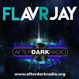 FLavRjay on AfterDarkRadio Show 001