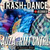 AUZA vs RMT CNTRL live @ TRASH-DANCE