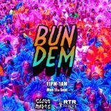 Bun Dem - Cloudwaves on RTR.FM - 11th September 2017