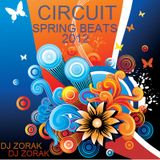 DJ ZORAK - CIRCUIT SPRING BEATS (MARZO 2012)