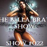 It's The Bella Brava Show!  Show#022  What's Your Genre?