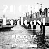A REVOLTA do Vinyl - 21 Março 2015