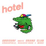 Gothboisurf invite Grand Club, Crocopolo, Raaash1000 & Friends - 26/02/19