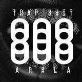ANKLA - 808 TRAP SHIT