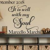 It is well with my soul - September 2018 - Marcello Marchi