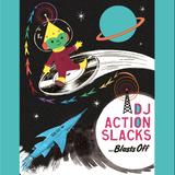 Moon Mission : Blast Off with DJ Action Slacks ;)
