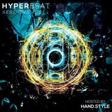 Hyper Beat Sessions 001 - Hosted By Hand.style