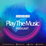 Menshee - Play The Music Podcast 018