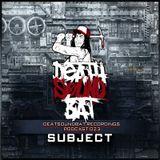Deathsoundbat Podcast#023 With Subject