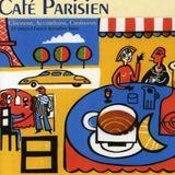 Café Parisien   Original French Accordion Songs