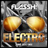 June 2017 - Electro & Big Room Mix