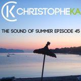 Christophe Ka - The Sound Of Summer (Episode 45)
