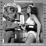 WorldBeatUK with Glyn Phillips - Xenophilia (24/04/2017)