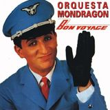 Orquesta Mondragón - Bon Voyage (1980)