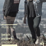 """Beach Punkers"" Mixtape by MURILO MAC"