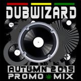 DuBWiZaRd - Reggae Dub Dancehall Autumn 2015 Promo Mix