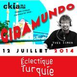 Émission Giramundo - CKIA FM 88.3 - Éclectique Turquie par Yves Simon