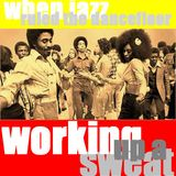 The Jazz Pit Vol. 5 : Working up a sweat No.6