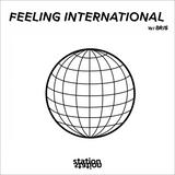 Feeling International #0 w/ Bris
