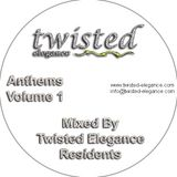 Twisted Elegance Anthems Volume 1 Mixed By Pat Drury