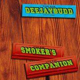 DeeJayBudd - Smoker's Companion