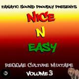 Nice N Eazy - Reggae Culture Mixtape (Volume 3)