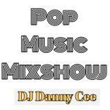Pop Music & Top 40 Mix 3 May 2019 DJ Danny Cee