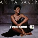 #37 A Tribute to Anita Baker megaMix