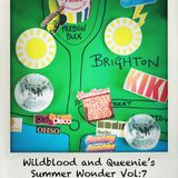Wildblood + Queenie's Summer Wonder Vol.7: The Pride Brighton + Hove 2012 One