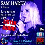 Sam Hardy Sings and talks with Jason Dale at 6 Towns Radio 20th October 2014