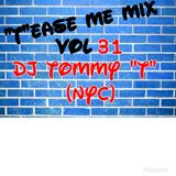 """""""T""""ease Me Mix Vol 31 DJ TOMMY """"T"""" (NYC) May 2018"""