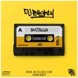 Nostalgia.001 // Old School R&B & Hip Hop // Instagram: @djblighty