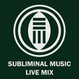 Subliminal Music - Live Mix 001 - Perplexed