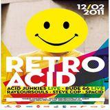 Acid Junkies (Live PA) @ Retro Acid - Concertzaal Vooruit Genf - 12.02.2011
