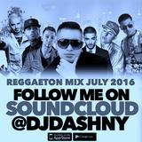 Reggaeton Mix July 2016 - 93bpm - @DJDASHNY