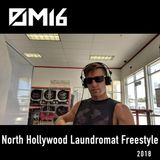 M16 - North Hollywood Laundromat Freestyle 7-22-18