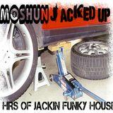 Moshun - Jacked up