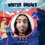 RaGi @ Pashtoota Winter Breaks 2020