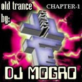 Sesion remember Old Trance by DJ Mogro