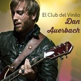Radio Villalba. El Club del Vinilo (LXIV). Dan Auerbach. Back To The Roots. Programa 75. S2