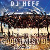 Good Times Vibe Soca Vol 2