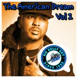 THE AMERICAN DREAM VOL 1