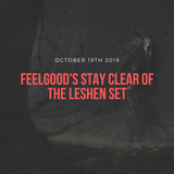 Feelgood's Stay Clear of the Leshen Set