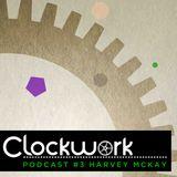 Clockwork Podcast #3 | Harvey McKay